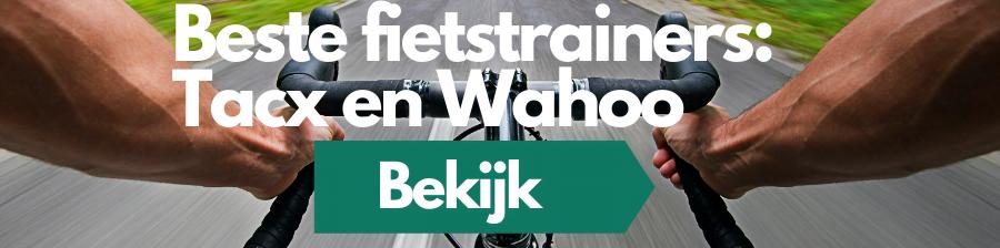 beste fietstrainers tacx en wahoo (1)